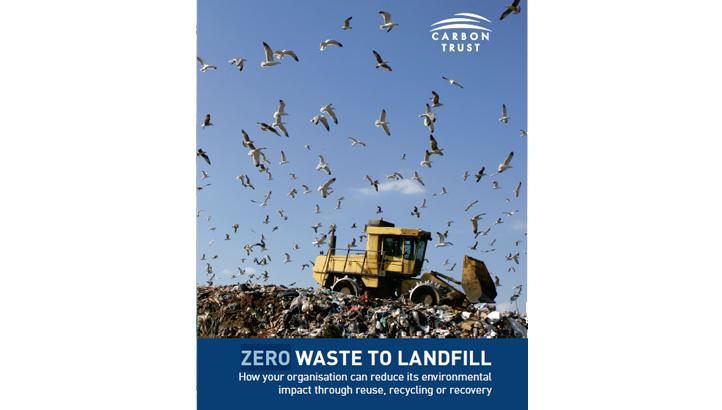 Carbon Trust: ZERO WASTE TO LANDFILL