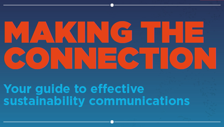 A guide to effective sustainability communications
