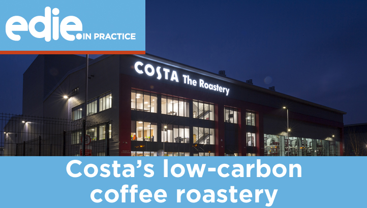 In practice: Costa's new low-carbon coffee roastery - edie.net