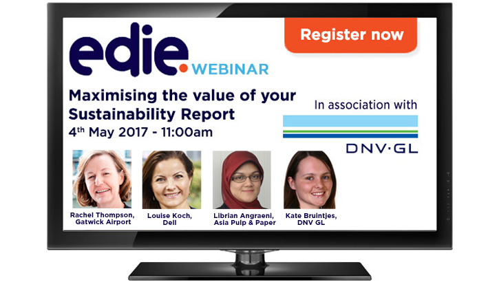 Maximising the value of your sustainability report - webinar presentations - edie.net