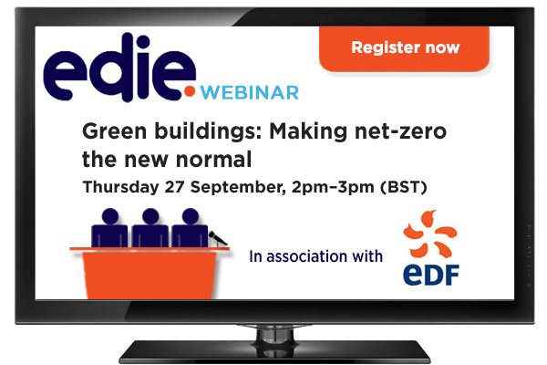 Webinar: Green buildings: Making net-zero the new normal - edie.net