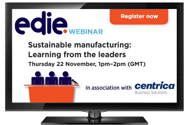 Webinar: Sustainable manufacturing: Learning from the leaders - edie.net