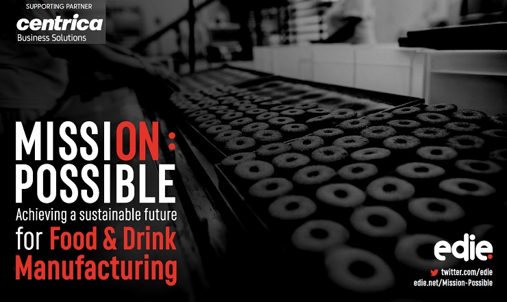 Mission Possible: Achieving a sustainable future for FOOD & DRINK MANUFACTURING - edie.net