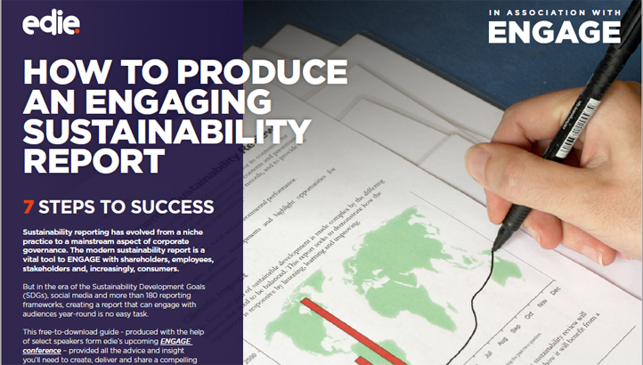 How to produce an engaging sustainability report: Seven steps to success - edie.net