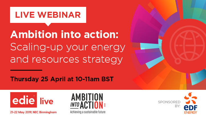 Webinar: Ambition into action: Scaling-up your energy and resources strategy - edie.net