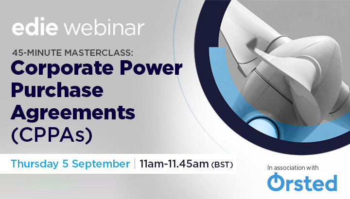 45-minute masterclass: Corporate Power Purchase Agreements (CPPAs) - edie.net