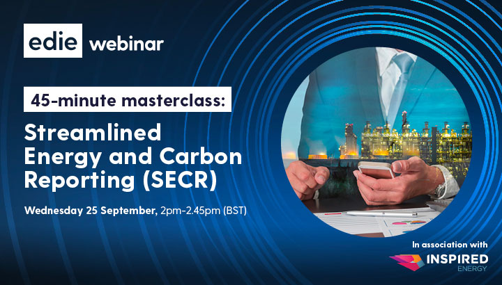 45-minute masterclass: Streamlined Energy & Carbon Reporting (SECR) for business