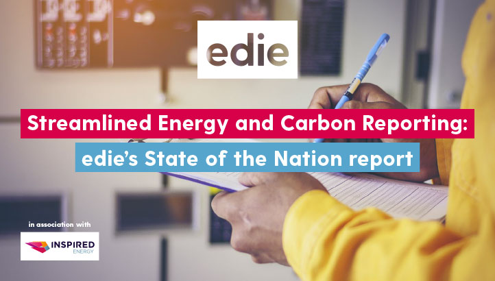Streamlined Energy and Carbon Reporting: edie's state of the nation report - edie.net