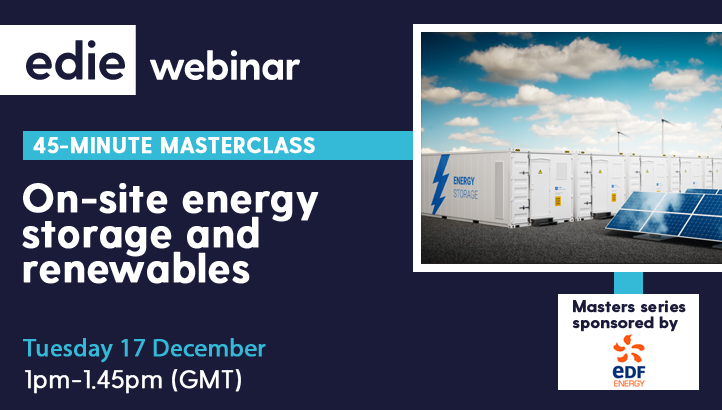 45-minute masterclass: Onsite energy storage and renewables - edie.net