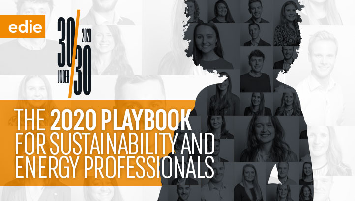 30 Under 30: The 2020 Playbook for Sustainability and Energy Professionals  - edie.net