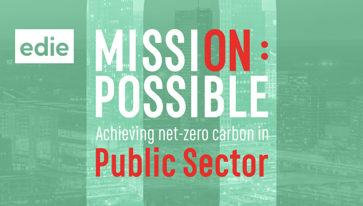 Mission Possible: Achieving a net-zero future for the public sector - edie.net