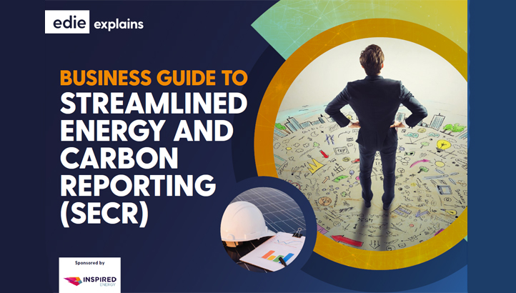 Business guide to Streamlined Energy and Carbon Reporting (SECR) - edie.net