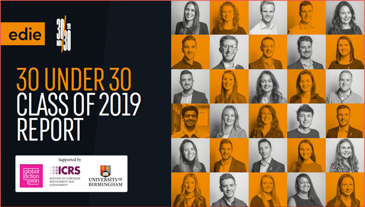 30 Under 30: Class of 2019 report - edie.net