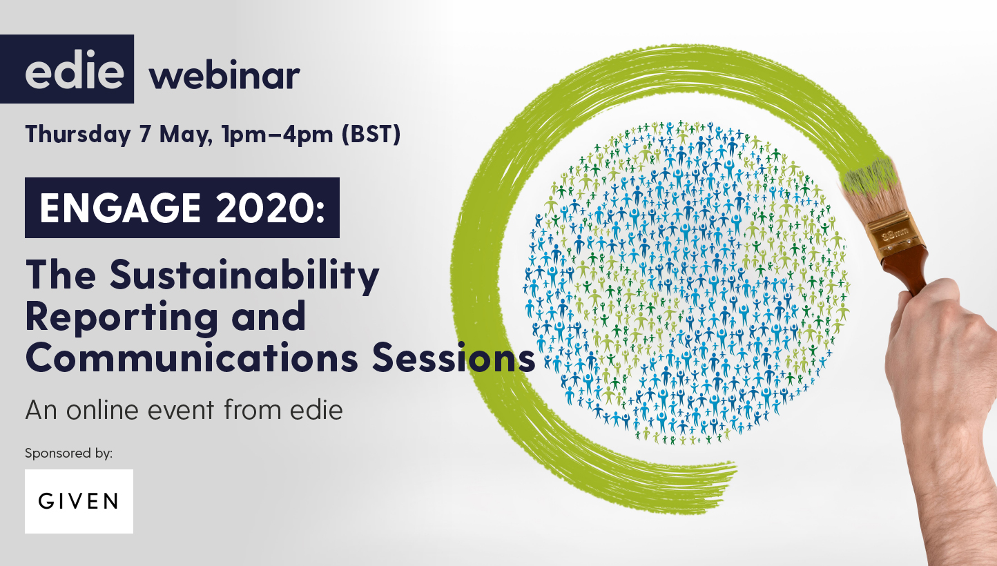 ENGAGE 2020: The Sustainability Reporting and Communications Sessions - edie.net