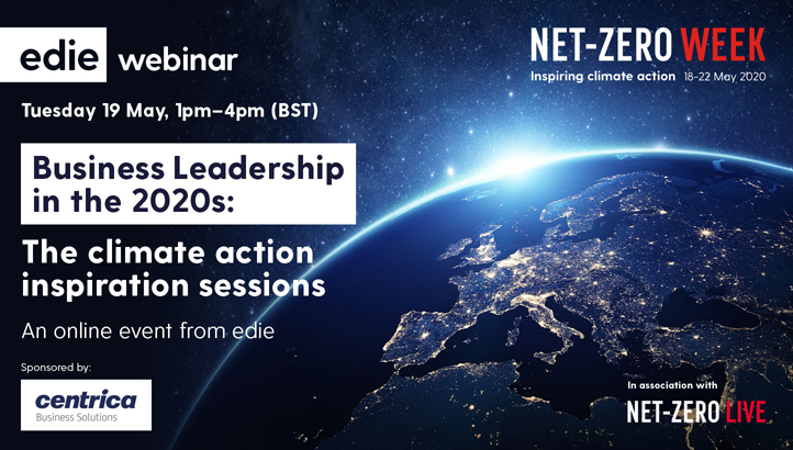 Business Leadership in the 2020s: The Climate Action Inspiration Sessions - edie.net