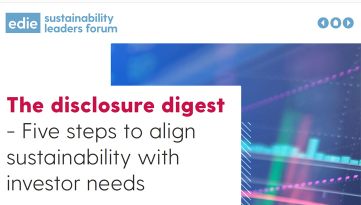 The disclosure digest - Five steps to align sustainability with investor needs - edie.net