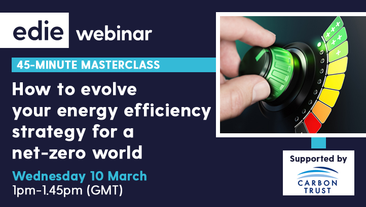 45-minute masterclass: How to evolve your energy efficiency strategy for a net-zero world - edie.net