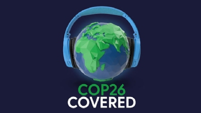 The business-focused COP26 Covered podcast will be broadcast from various locations around Glasgow – with episodes airing around 5pm each day