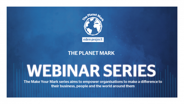 The Planet Mark Webinar: How to begin the business journey to net zero carbon: