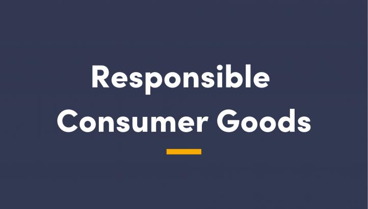 Responsible Consumer Goods