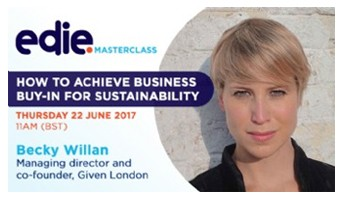 edie's 30-minute masterclass: How to achieve business-buy-in for sustainability
